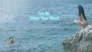 Tell Me What You Want - Elegant Anal